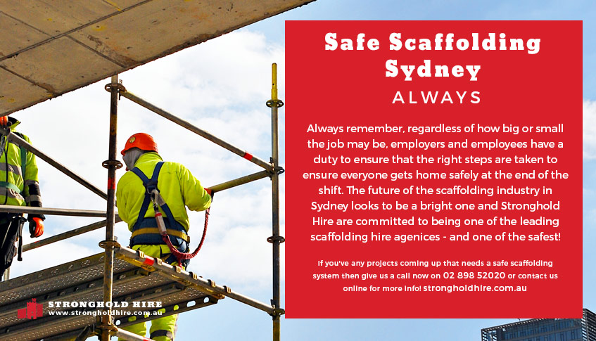 Safe Scaffolding Sydney - Stronghold Hire