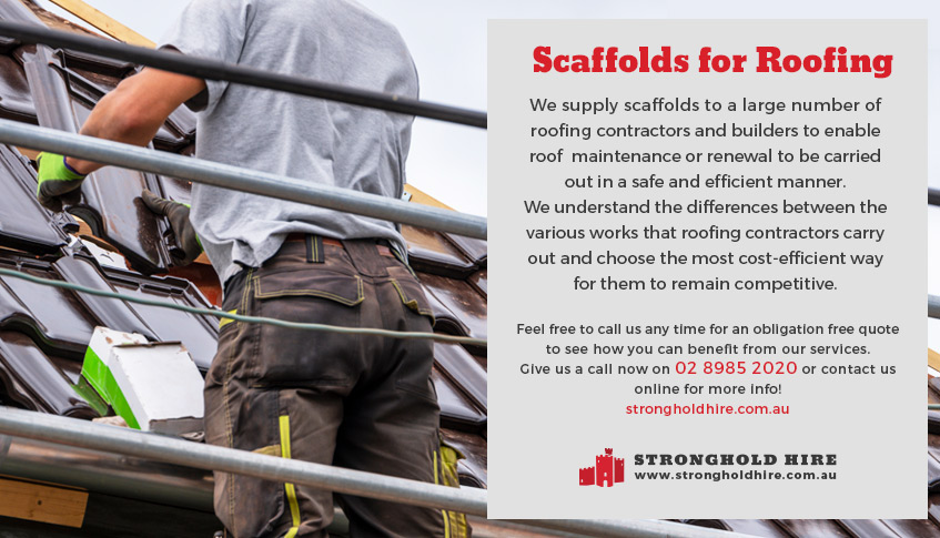 Scaffolds for Roofing - Stronghold Hire Sydney
