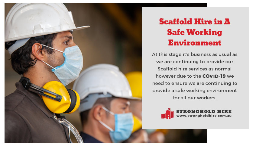 Scaffold Hire - Safe Working Environment - Stronghold Sydney