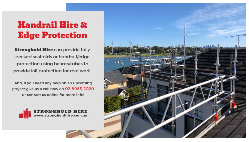 Handrail Hire and Edge Protection - Scaffolding Stronghold Sydney