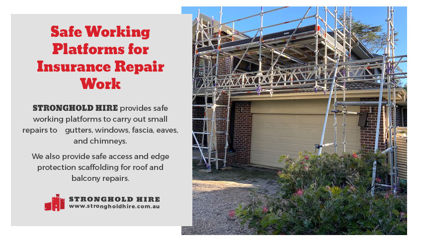 Safe Working Platforms - Insurance Repair Work Sydney - Stronghold Hire