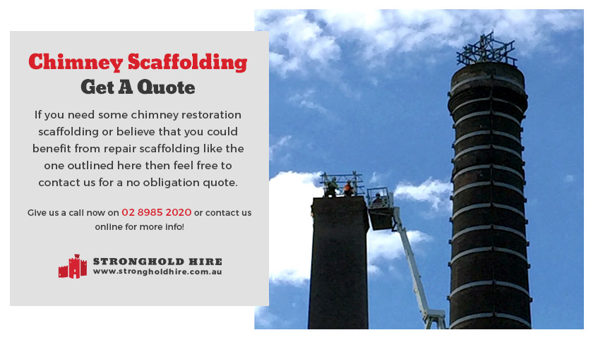 Chimney Scaffolding Hire Repair - Stronghold Hire Sydney