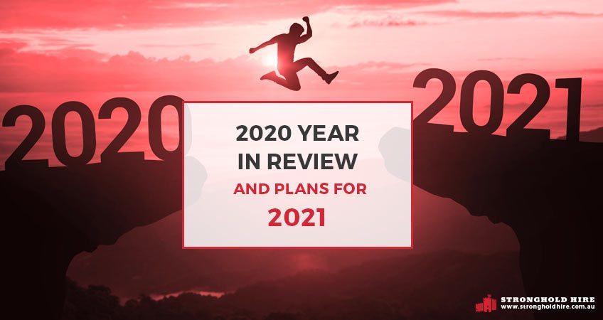 2020 Year Review Plans 2021 - Stronghold Scaffolding Hire Services
