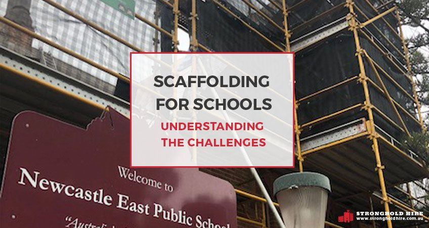 Scaffolding for Schools - Stronghold Hire Scaffolding Sydney