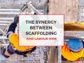 The Synergy Between Scaffolding and Labour Hire - Stronghold HIre Sydney